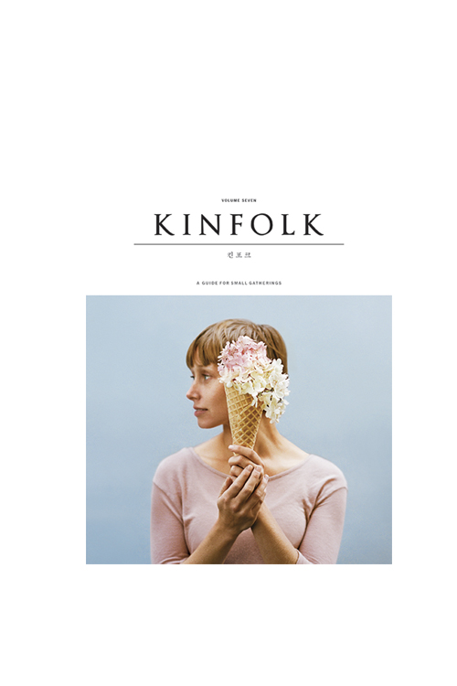 KINFOLK : VOL. 7