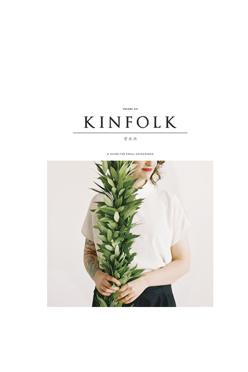 KINFOLK : VOL. 6